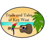 Trails and Tales of Key West